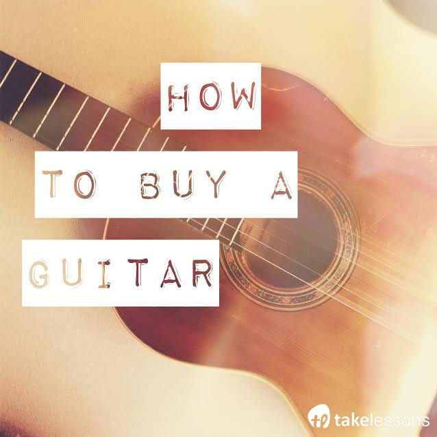 How to Buy a Guitar: All Your Questions Answered