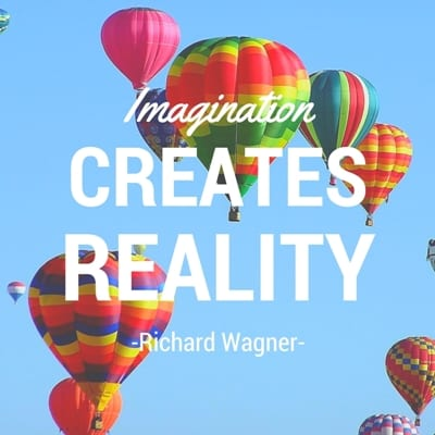"""Imagination creates reality"" Singing Quote"