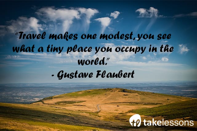 Travel makes one modest