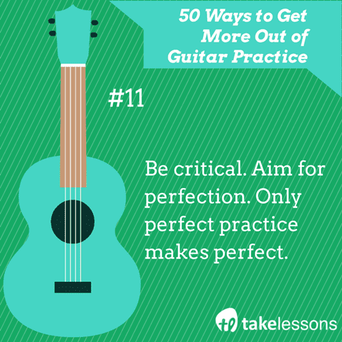 11: 50 Ways to Get More of Guitar Practice