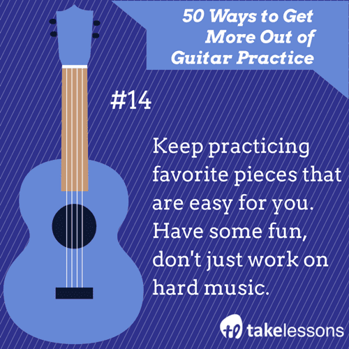 14: 50 Ways to Get More of Guitar Practice