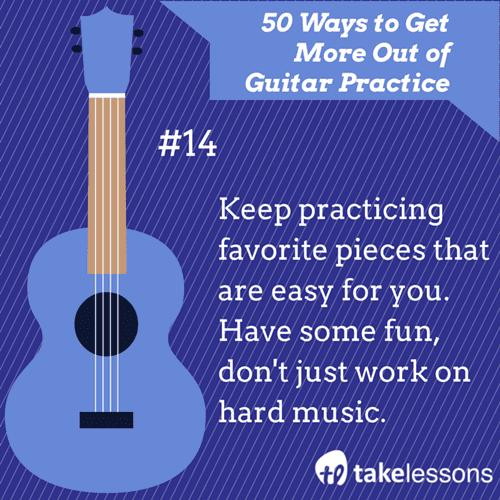 14: 50 Ways to Get More of Guitar Practice