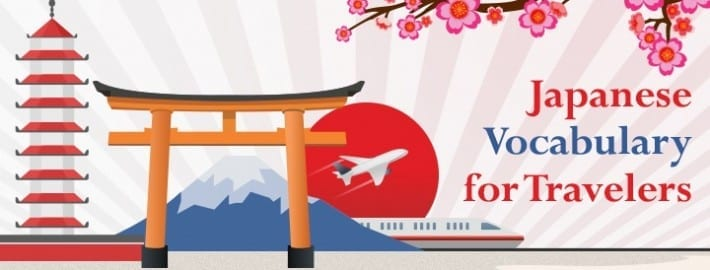 15 Japanese Vocabulary Words for Travelers