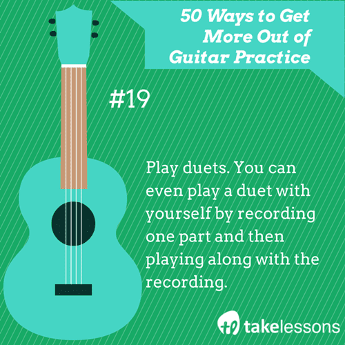 19: 50 Ways to Get More of Guitar Practice