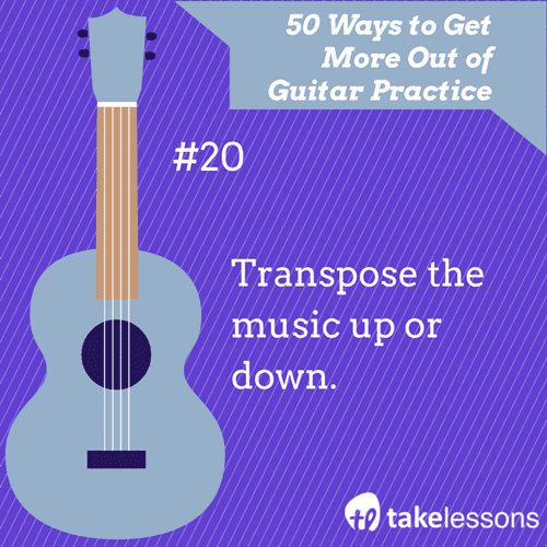 20: 50 Ways to Get More of Guitar Practice