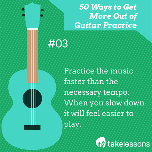 3: 50 Ways to Get More Out of Guitar Practice