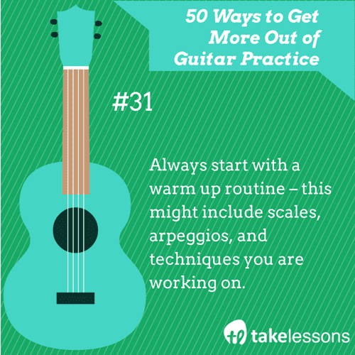 31: 50 Ways to Get More Out of Guitar Practice