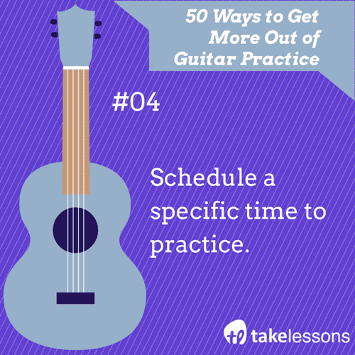 4: 50 Ways to Get More Out of Guitar Practice