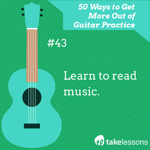 43: 50 Ways to Get More Out of Guitar Practice