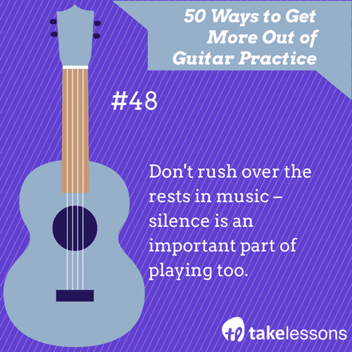 48: 50 Ways to Get More Out of Guitar Practice