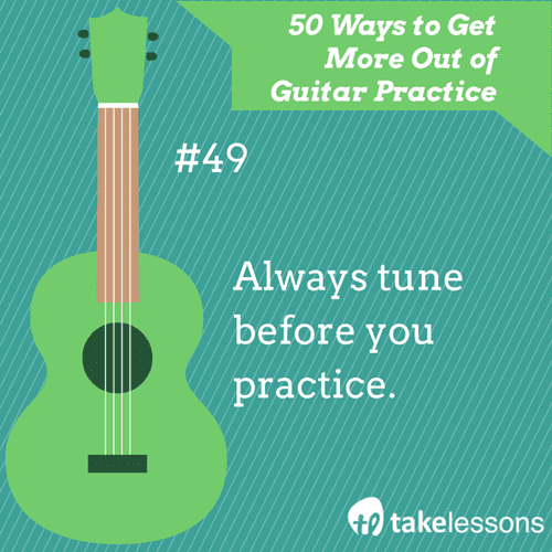 49: 50 Ways to Get More Out of Guitar Practice