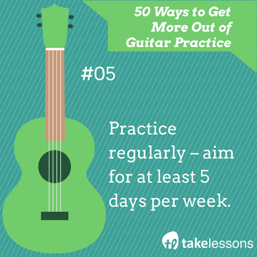 5: 50 Ways to Get More Out of Guitar Practice