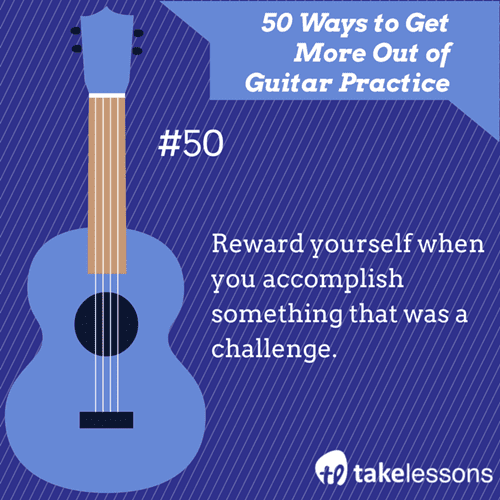50: 50 Ways to Get More Out of Guitar Practice