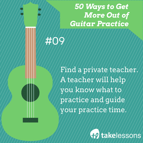 9: 50 Ways to Get More Out of Guitar Practice
