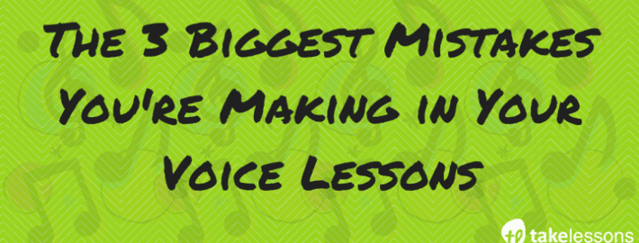 Header- The 3 Biggest Mistakes You're Making in Your Voice Lessons