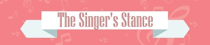 How to Be a Better Singer - The Singer's Stance
