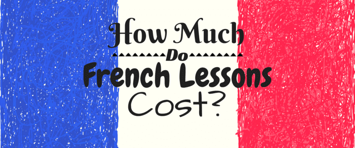 How Much Do French Lessons Cost?