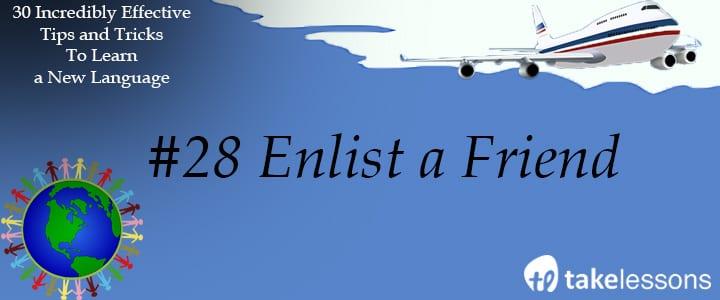 enlist a friend