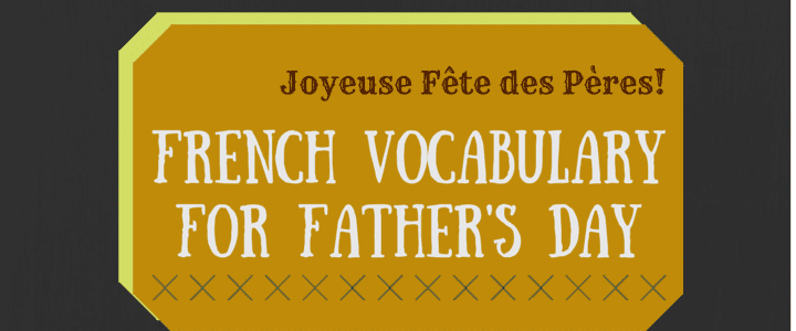 french vocab for fathers day header