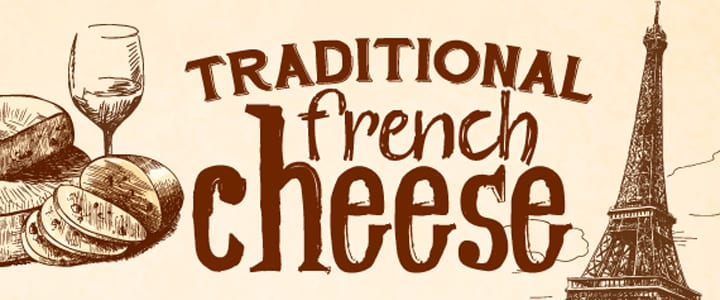 Everything You Ever Wanted to Know About French Cheese