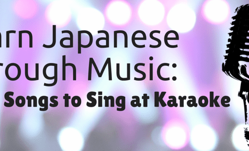 Learn Japanese Through Music - 7 Songs to Sing at Karaoke