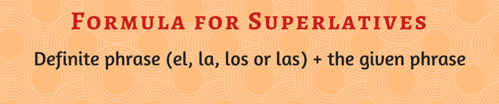 spanish grammar comparisons negation and superlatives