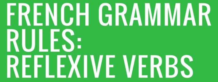 HEADER French Grammar Rules- Reflexive Verbs