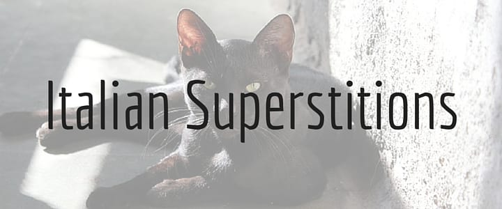 Fun and Interesting Italian Superstitions