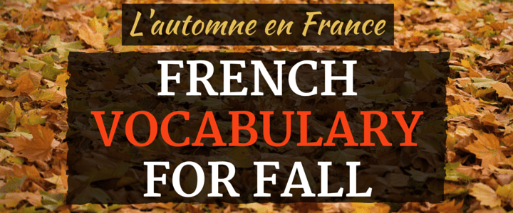 L'automne en France - French Vocabulary for Fall