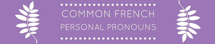 Common French Pronouns