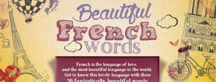 The 50 Most Beautiful French Words You 39 Ll Ever Hear