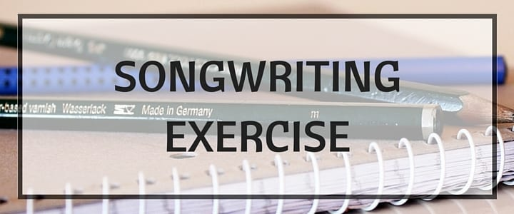 Exercise for writing songs