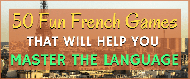 50 Fun French Games