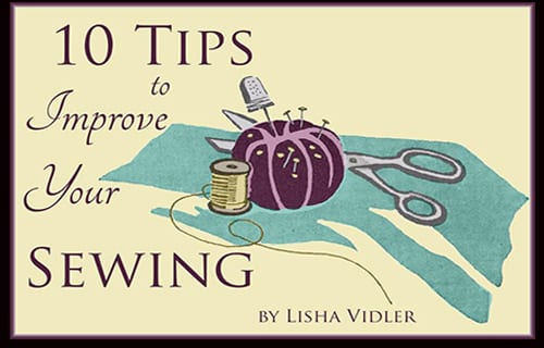10 Sewing Tips From a Sewing Expert