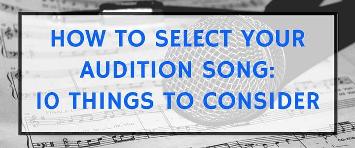 How to Find Audition Songs That Make You Shine – TakeLessons