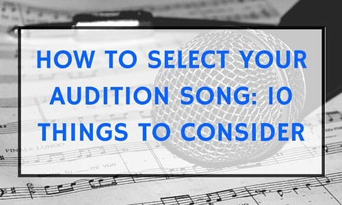 How to Find Audition Songs That Make You Shine