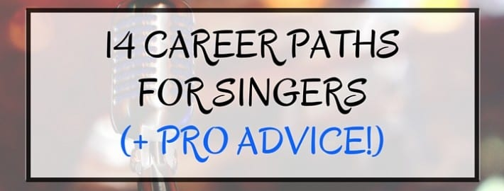 14 Careers for Singers + Career Advice