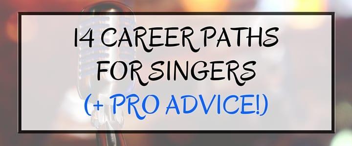 14 Careers for Singers + Career Advice