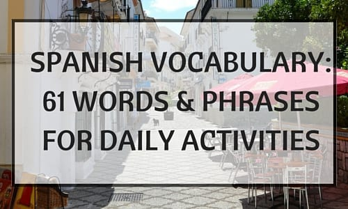 Spanish Vocabulary: Phrases for Daily Activities