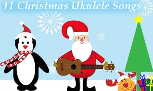 songs for the season 11 christmas ukulele songs