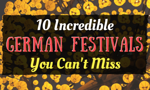 10 Incredible German Festivals You Can't Miss