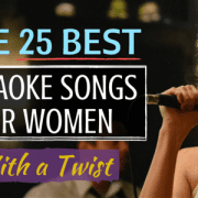 25 Best Karaoke Songs for Women With a Twist