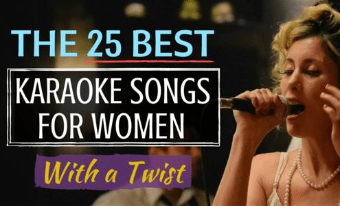 25 Best Karaoke Songs for Women With a Twist