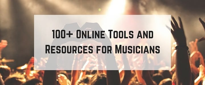 100+ Online Tools and Resources for Musicians