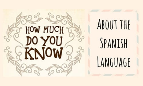 50 Fascinating Facts About the Spanish Language [Infographic]