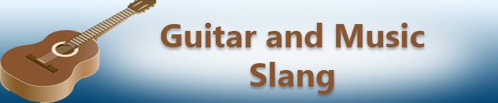 guitar vocabulary and slang