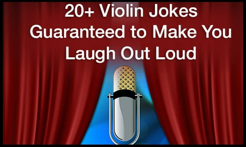 20+ Violin Jokes Guaranteed to Make You Laugh out Loud