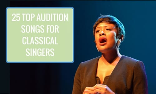 25 Top Audition Songs for Classical Singers 500x300
