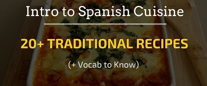 Intro to Spanish Cuisine - Traditional Spanish Recipes