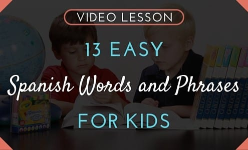 MO - 13 Easy Spanish Words and Phrases for Kids